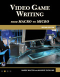 Video Game Writing, 2nd Edition Book Cover