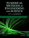 Numerical Methods in Engineering and Science (C, C++, and MATLAB) Book Cover