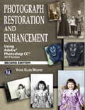 Photograph Restoration and Enhancement Using Adobe Photoshop CC 2017 Book Cover