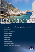 Photoshop CC Video Tutorials: A Complete Guide for Using Layers Book Cover