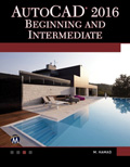 AutoCAD 2016 Beginning and Intermediate Book Cover