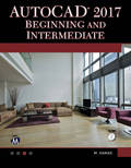 AutoCAD 2017 Beginning And Intermediate Book Cover