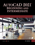 AutoCAD 2021 Beginning And Intermediate Book Cover