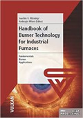 Handbook of  Burner Technology for Industrial Furnaces, Second Edition Book Cover