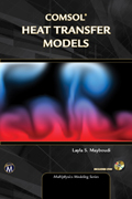 COMSOL Heat Transfer Models (Multiphysics Modeling Series) Book Cover