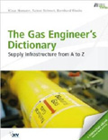 The Gas Engineer's Dictionary Supply Infrastructure from A to Z Book Cover
