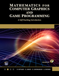 Mathematics for Computer Graphics and Game Programming A Self-Teaching Introduction Book Cover