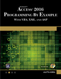 Microsoft® Access® 2016 Programming By Example with VBA, XML, and ASP Book Cover