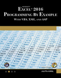 Microsoft Excel 2016 Programming by Example with VBA, XML, and ASP Book Cover